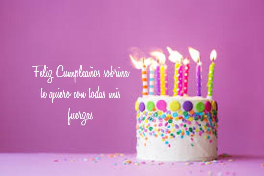 Frases Lindas Para Felicitar A Una Sobrina En Su Cumpleaños