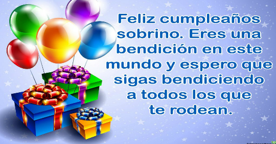 Feliz cumpleaños sobrino Dios te bendiga