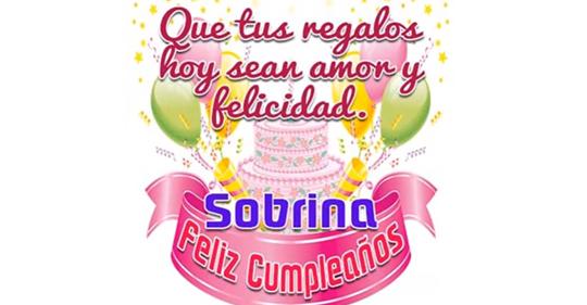Sobrina querida feliz cumpleaños